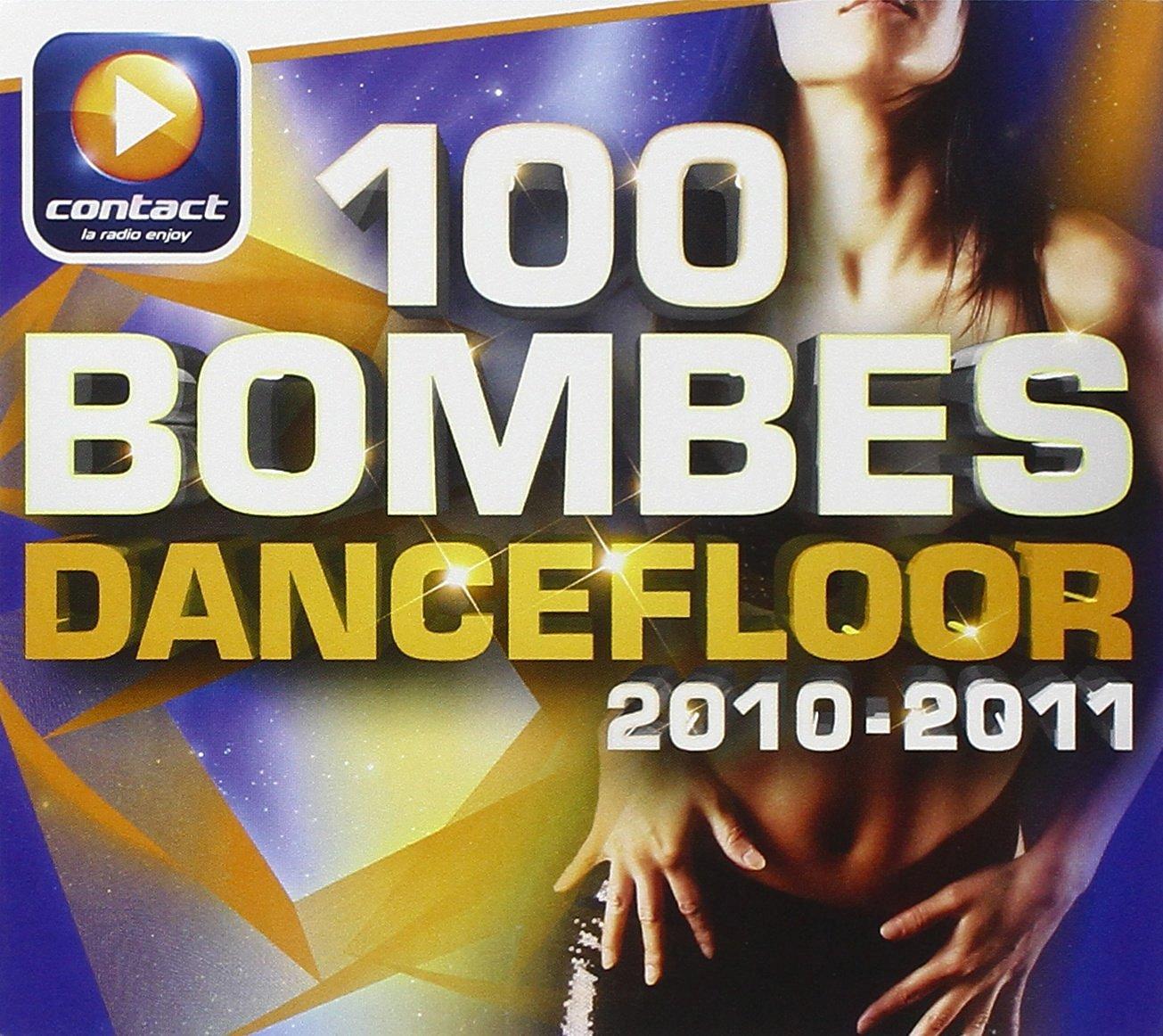 Audio Cd 100 Bombes Dancefloor 2010-2011 / Various (5 Cd) NUOVO SIGILLATO, EDIZIONE DEL 26/02/2013 SUBITO DISPONIBILE