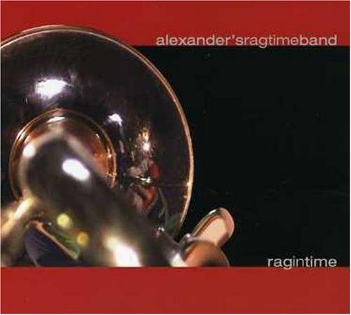 Audio Cd Alexander's Rag Time Band - Ragintime NUOVO SIGILLATO, EDIZIONE DEL 07/07/2006 SUBITO DISPONIBILE