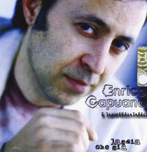 Audio Cd Enrico Capuano - Lascia Che Sia NUOVO SIGILLATO, EDIZIONE DEL 01/06/2004 SUBITO DISPONIBILE