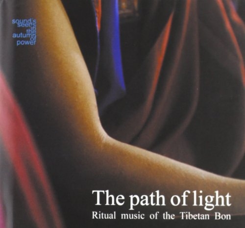 Audio Cd Path Of Light: Ritual Music Of The Tibetan Bon / Various NUOVO SIGILLATO, EDIZIONE DEL 08/01/2009 SUBITO DISPONIBILE