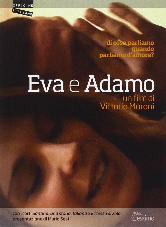 Dvd Eva E Adamo (Dvd+Booklet) NUOVO SIGILLATO, EDIZIONE DEL 26/05/2010 SUBITO DISPONIBILE