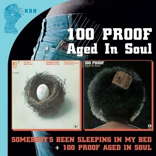 Audio Cd 100 Proof Aged In Soul - Somebody's Been Sleeping In My Bed / 100 Proof Aged In Soul (2 Cd) NUOVO SIGILLATO, EDIZIONE DEL 05/10/2009 SUBITO DISPONIBILE