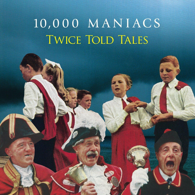 Vinile 10,000 Maniacs - Twice Told Tales NUOVO SIGILLATO, EDIZIONE DEL 08/05/2015 SUBITO DISPONIBILE