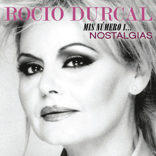 064002 Rocio Durcal - Mis Numero 1: Nostalgias (CD)