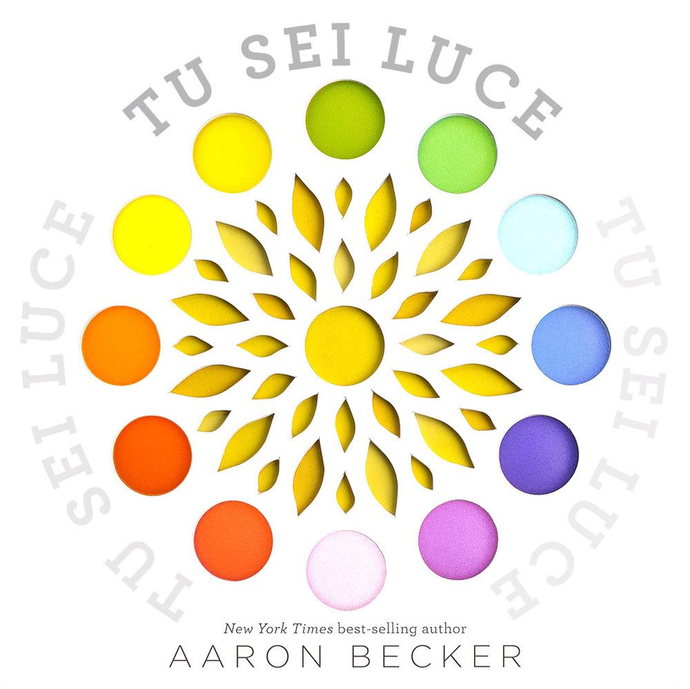 Libri Aaron Becker - Tu Sei Luce. Ediz. A Colori NUOVO SIGILLATO, EDIZIONE DEL 26/09/2019 SUBITO DISPONIBILE