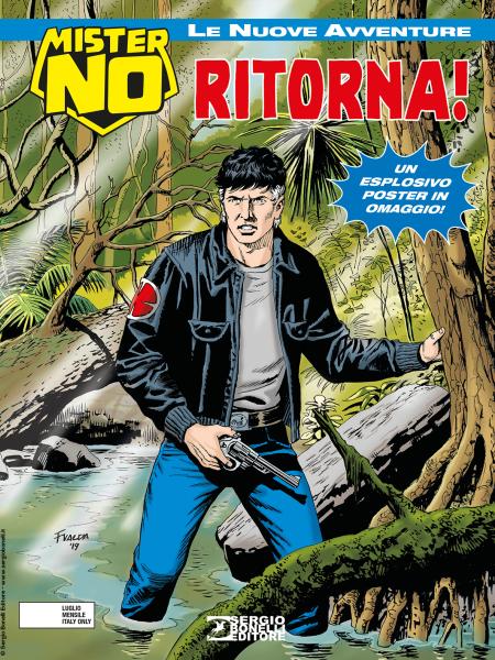 Libri Mister No - Le Nuove Avventure Vol 01 - Mister No Ritorna! (Con Poster) NUOVO SIGILLATO, EDIZIONE DEL 04/07/2019 SUBITO DISPONIBILE