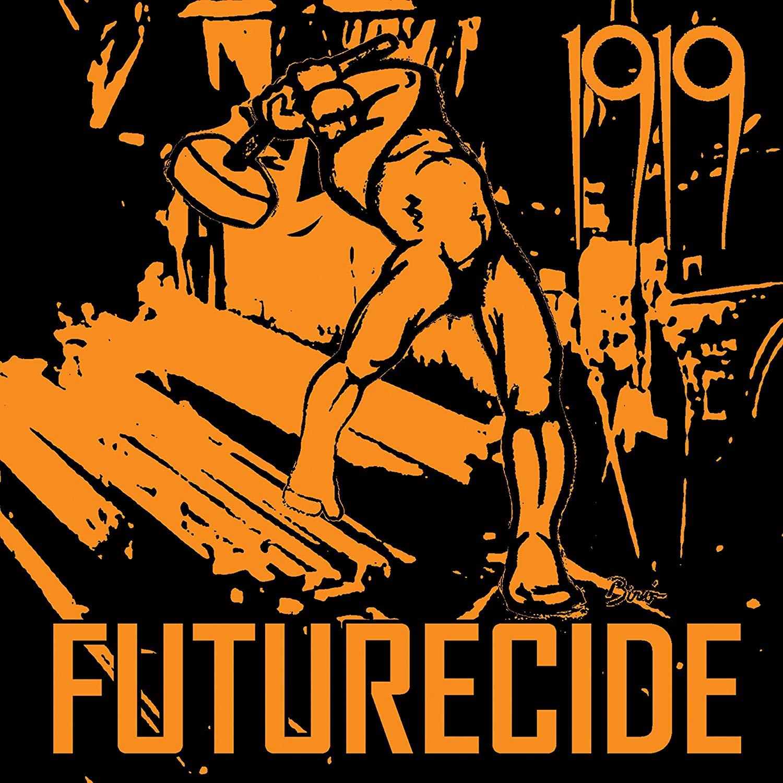 Vinile 1919 - Futurecide NUOVO SIGILLATO, EDIZIONE DEL 18/10/2019 SUBITO DISPONIBILE