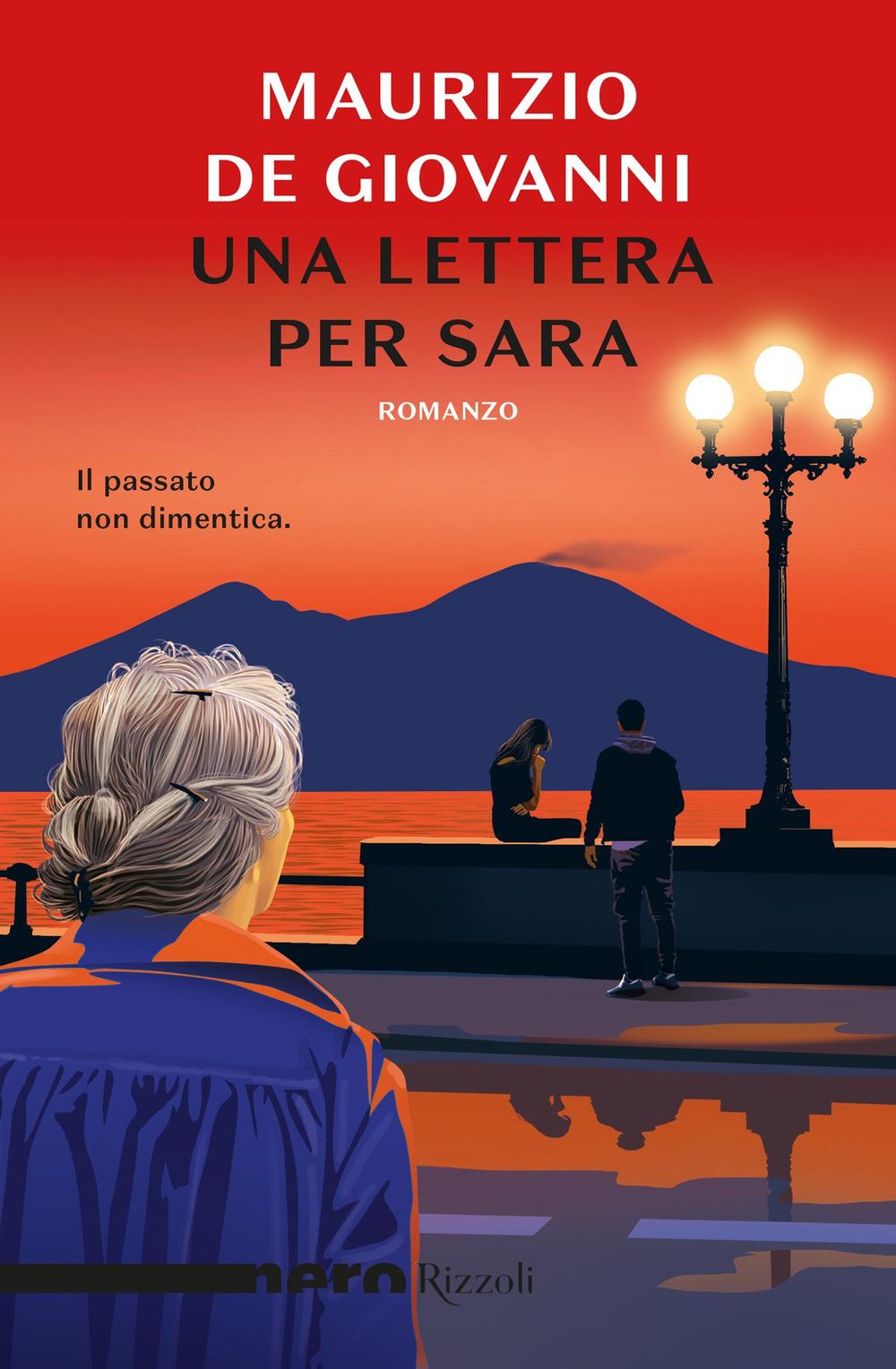 Libri Maurizio De Giovanni - Una Lettera Per Sara NUOVO SIGILLATO, EDIZIONE DEL 19/05/2020 SUBITO DISPONIBILE