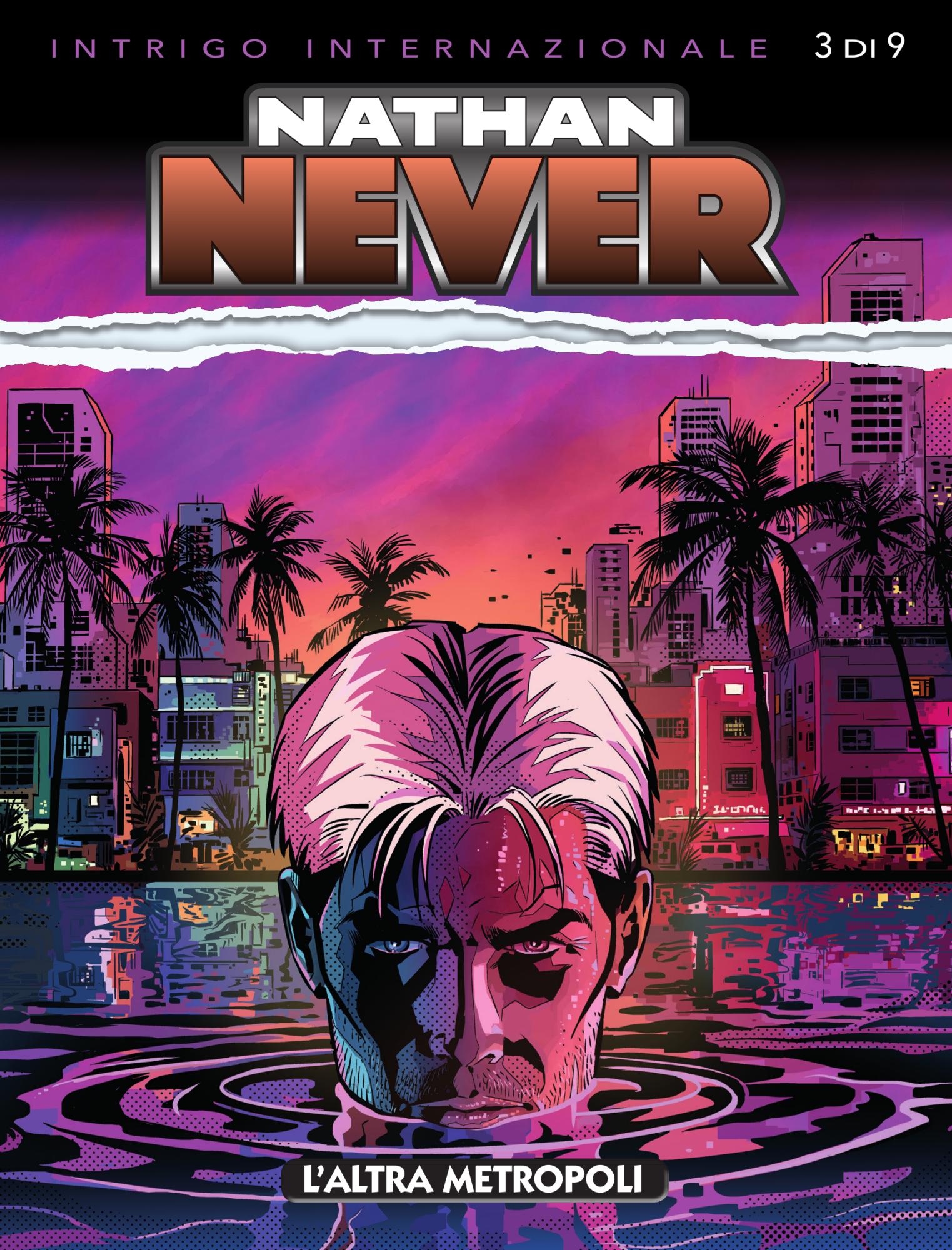 Libri Nathan Never Vol 345 - L'Altra Metropoli NUOVO SIGILLATO, EDIZIONE DEL 22/02/2020 SUBITO DISPONIBILE