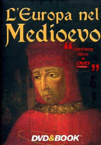 Dvd Europa Nel Medioevo (L') (Dvd+Libro) NUOVO SIGILLATO, EDIZIONE DEL 21/06/2006 SUBITO DISPONIBILE