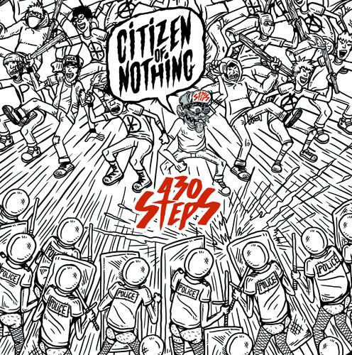 Vinile 430 Steps - Citizen Of Nothing NUOVO SIGILLATO, EDIZIONE DEL 10/07/2020 SUBITO DISPONIBILE