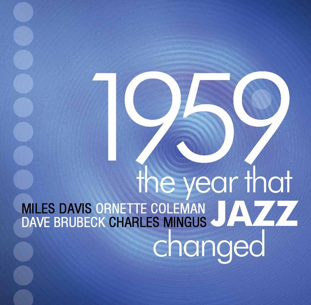 Audio Cd 1959 The Year That Jazz Changed / Various (4 Cd) NUOVO SIGILLATO, EDIZIONE DEL 13/09/2010 SUBITO DISPONIBILE