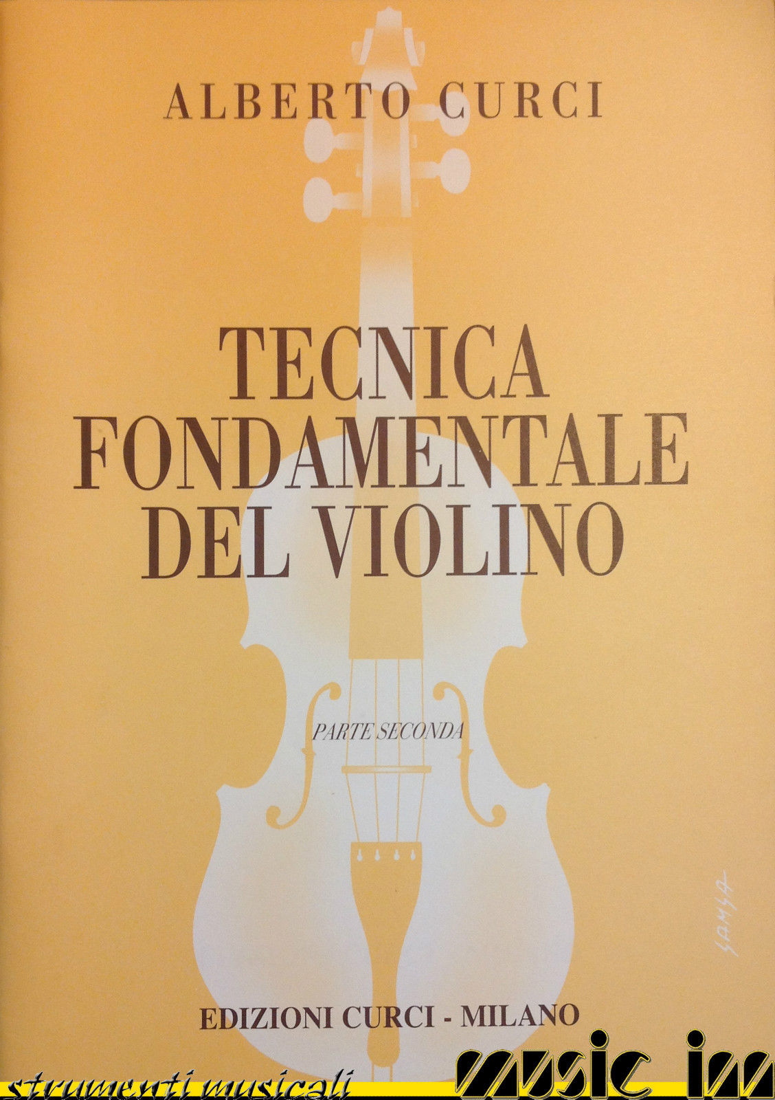 CURCI Tecnica fondamentale del violino Parte Seconda -