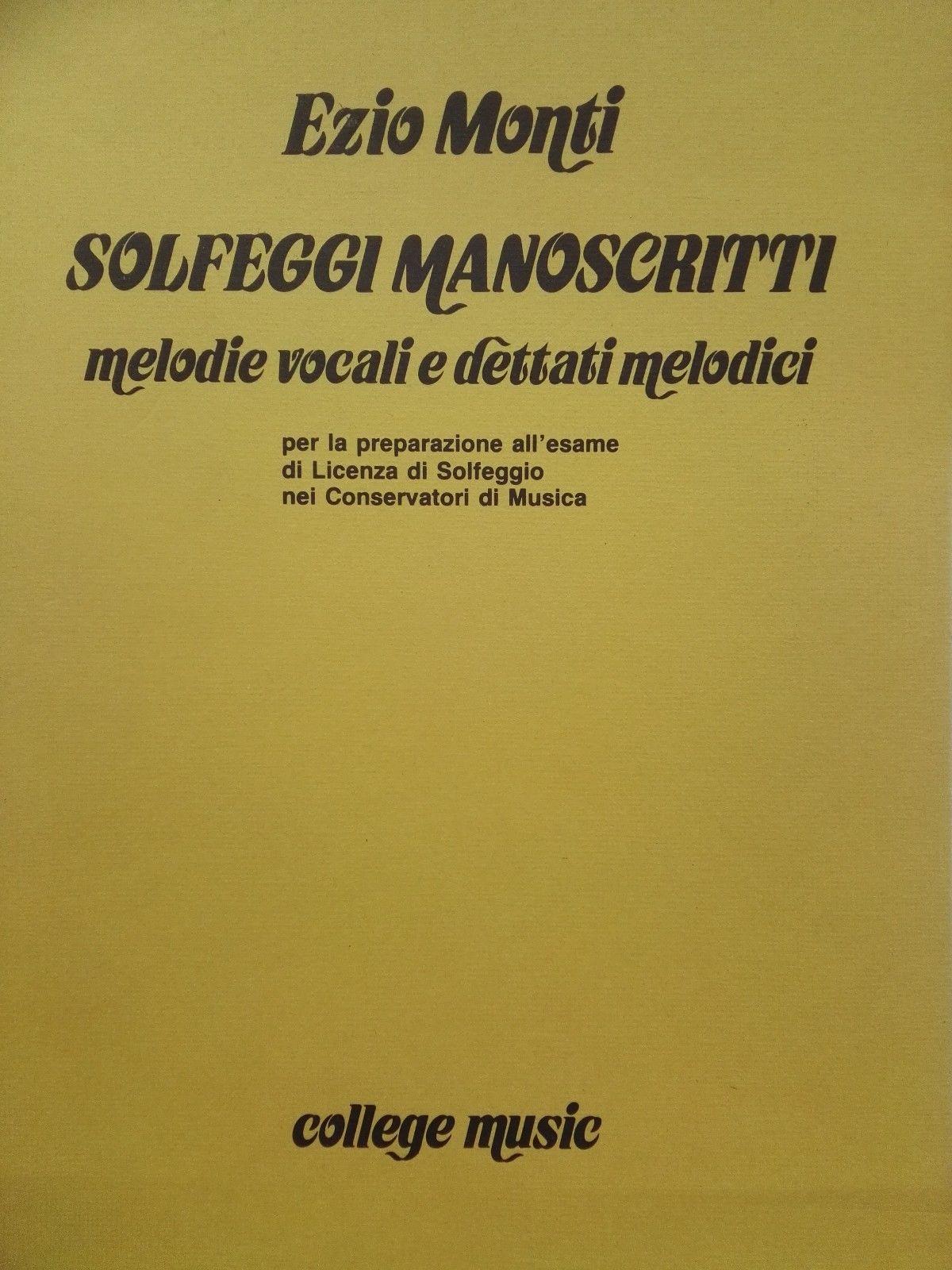 COLLEGE MUSIC Solfeggi manoscritti melodie vocali e dettati melodici - MONTI