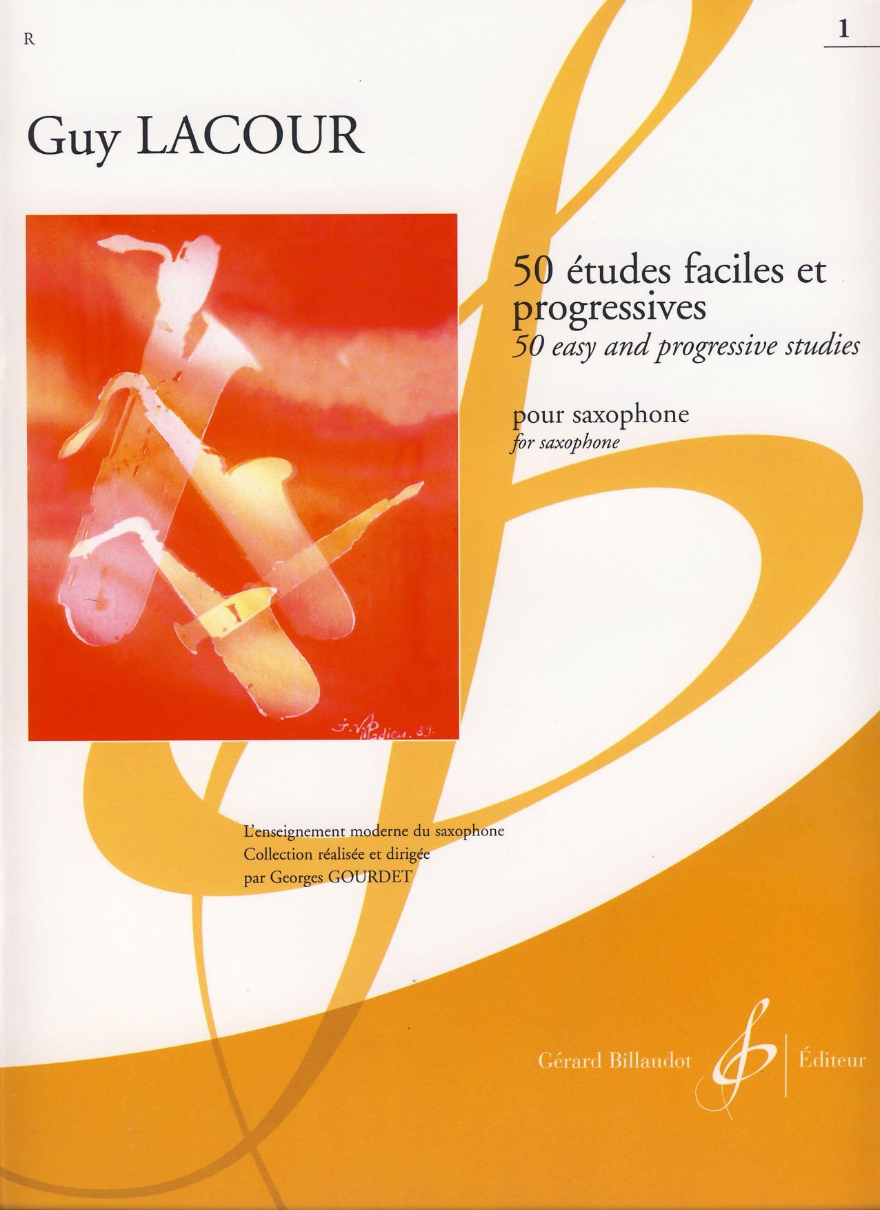BILLAUDOT 50 etudes faciles et progressives pour saxophone 1 - GUY LACOUR