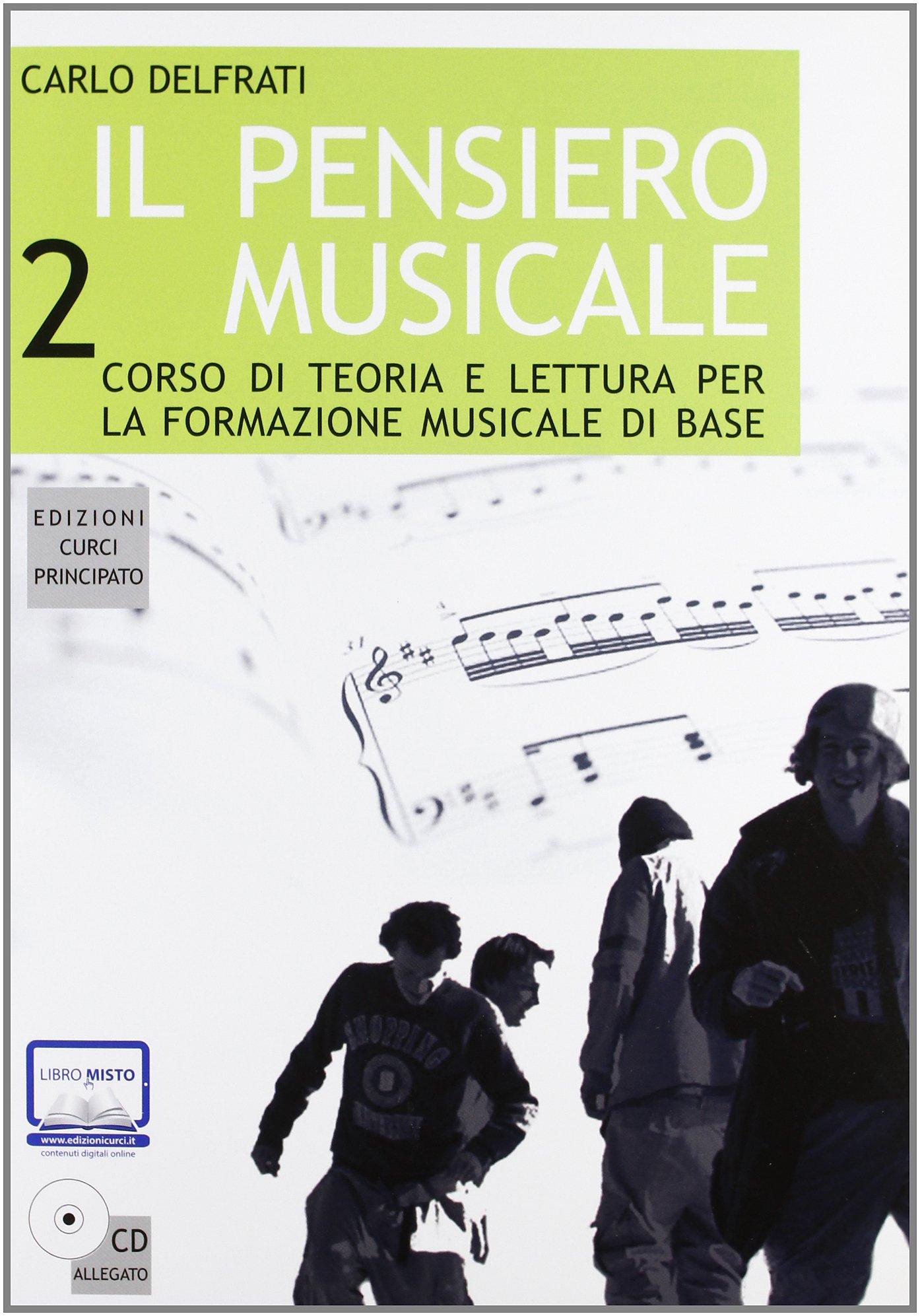CURCI Il pensiero musicale 2 - DELFRATI