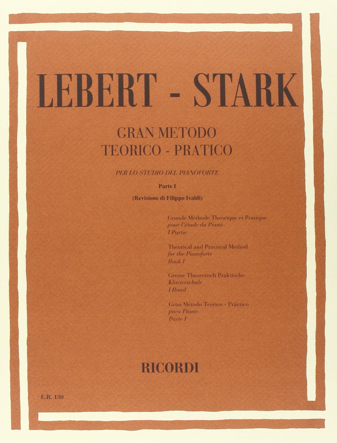 CURCI GRANDE METODO TEORICO PRATICO PARTE I per Pianoforte - LEBERT/STARK