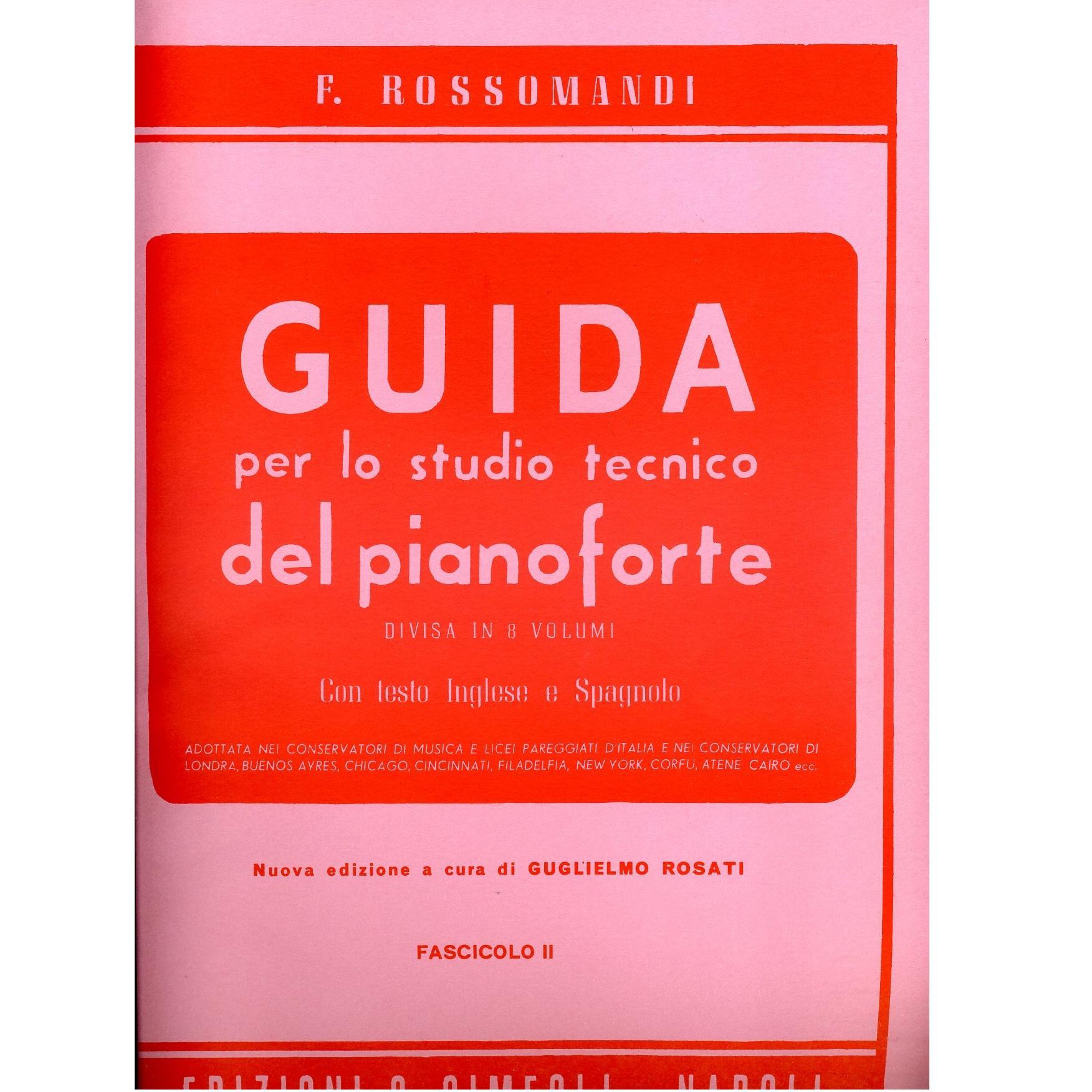 EDIZIONI S. SIMEOLI GUIDA PER LO STUDIO TECNICO DEL PIANOFORTE Fascicolo II - ROSSOMANDI