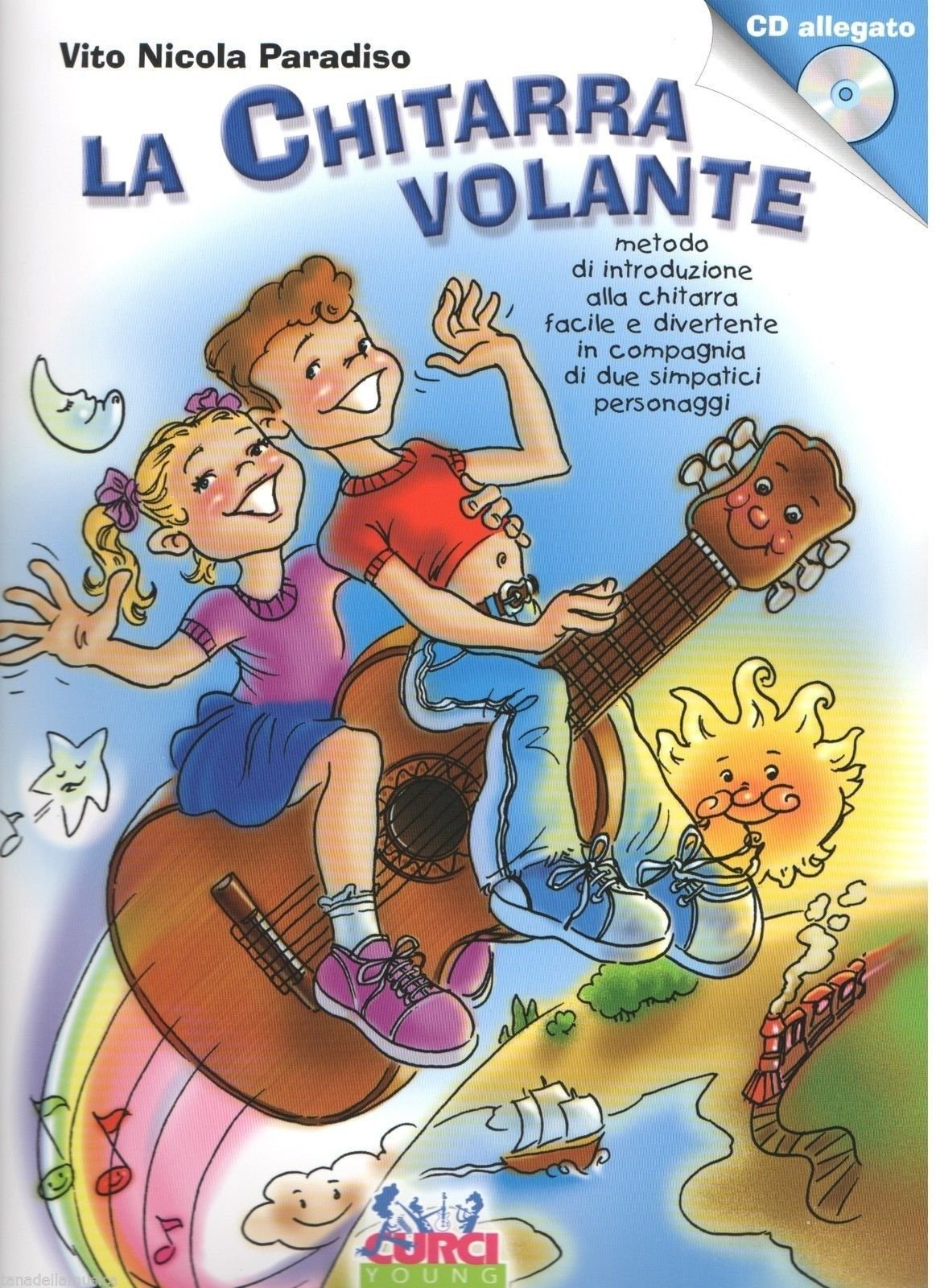CURCI YOUNG LA CHITARRA VOLANTE - PARADISO