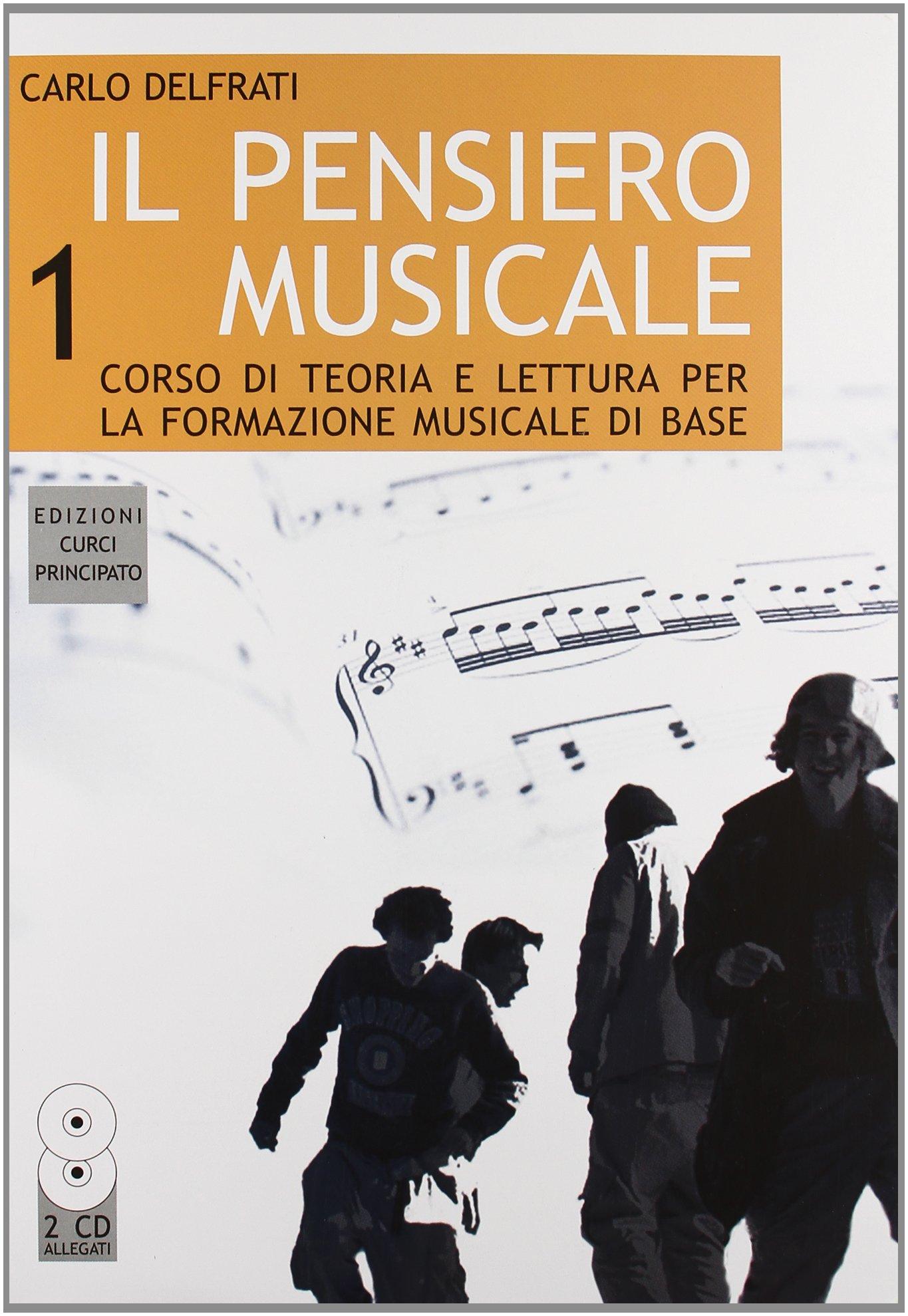 CURCI Il pensiero musicale 1 - DELFRATI
