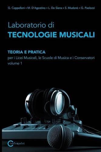 CONTEMPONET Tecnologie musicali Vol I - CAPPELLANI DE SIENA MUDANÒ PAOLOZZI