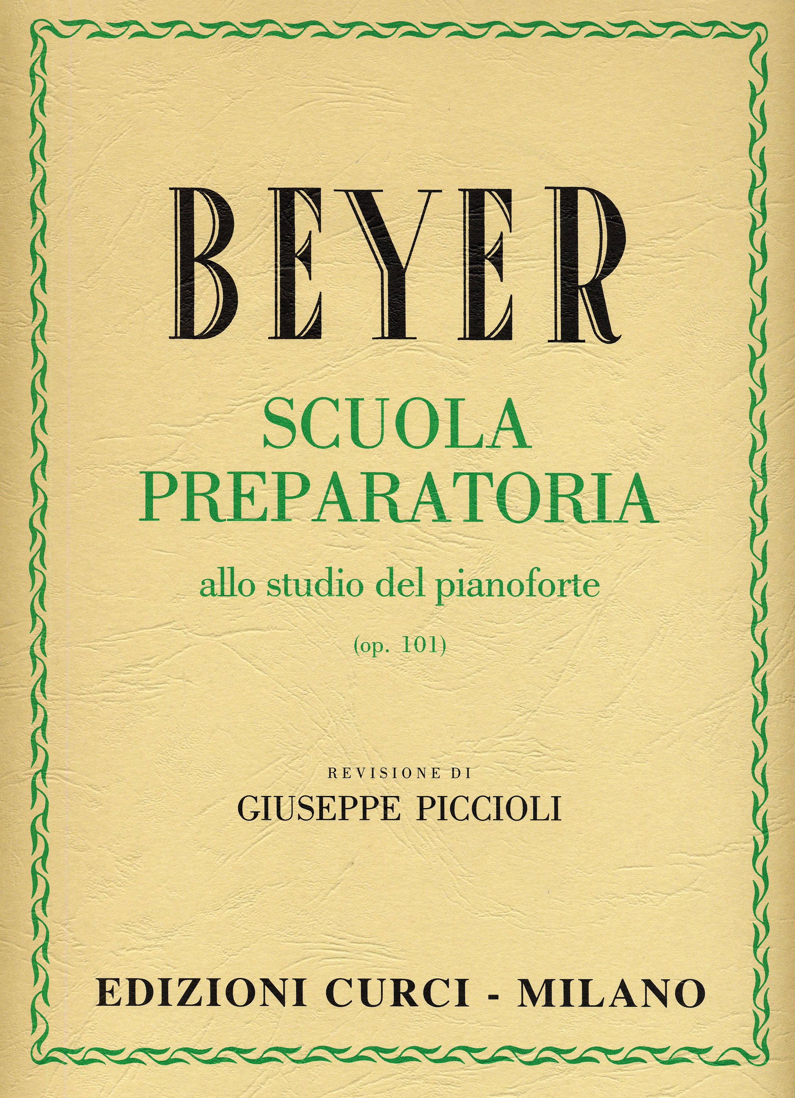 CURCI Scuola preparatoria allo studio del pianoforte op.101 - BEYER