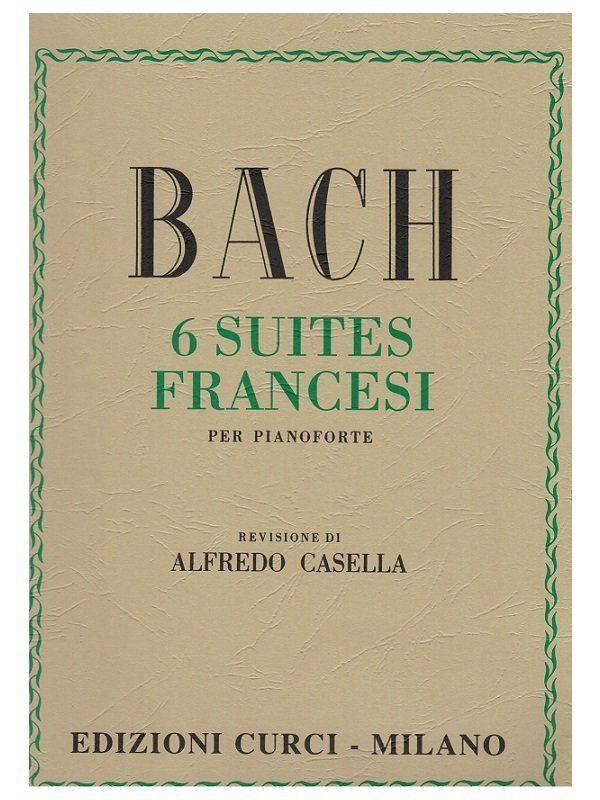 CURCI BACH 6 suites francesi per pianoforte - REV DI ALFREDO CASELLA