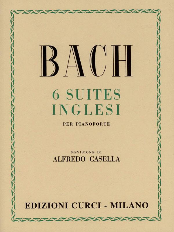 CURCI BACH 6 suites inglesi per pianoforte - REV DI ALFREDO CASELLA